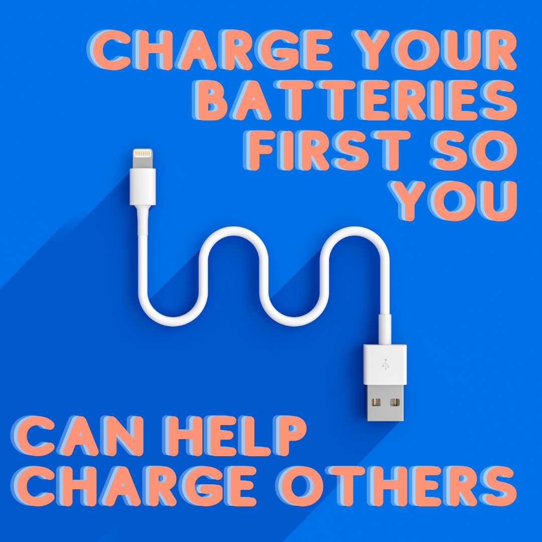 help yourself first, charge yourself, phone charger